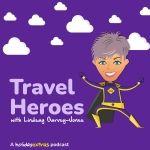Travel Heroes with Lindsay Garvey-Jones