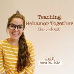 The Teaching Behavior Together Podcast
