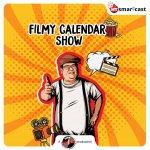 Filmy Calendar Show