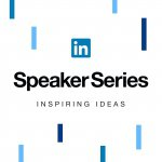 LinkedIn Speaker Series