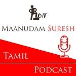Maanudam Suresh - Tamil Podcast