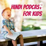 Hindi Podcast for Kids