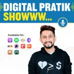 Digital Pratik Show | Digital Marketing and Personal Branding Podcast