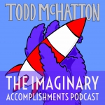 The Imaginary Accomplishments Podcast
