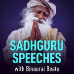 Sadhguru Speeches by Sync Mind