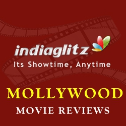 Mollywood Movie Reviews