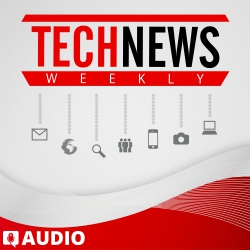 Tech News Weekly Ep. 210 – GonnaGeek Show Crossover Special