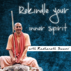 Rekindle Your Inner Spirit with Radhanath Swami