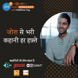 #45 Face Your Challenges To Find Success | Roshan Nagar | Josh Talks Podcast