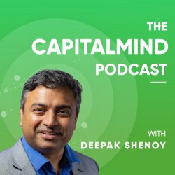 The Capitalmind Podcast