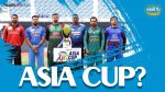 Asia Cup ?