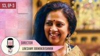 S3 EP 3 - Lakshmy Ramakrishnan