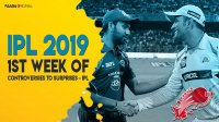 1st Week Of Controversies To Surprises - IPL