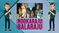 NookaRaju Balaraju - Ep 188