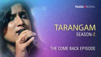 'Tarangam' - Season 2, The Come Back Episode