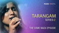 'Tarangam' - Series 2, The Come Back Episode